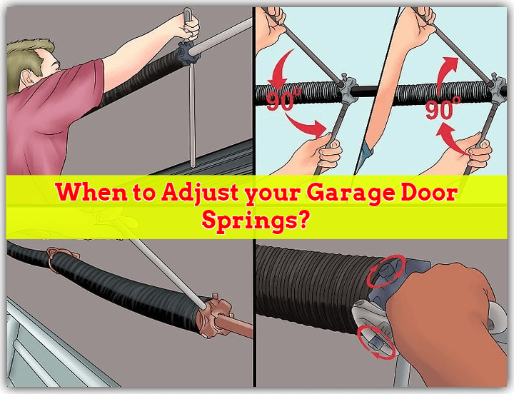How to know when to Adjust your Garage Door Springs?